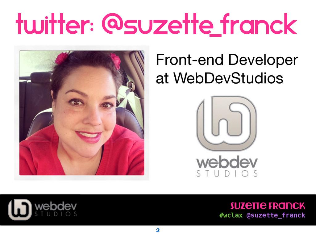 Suzette Franck #wclax @suzette_franck twitter:...