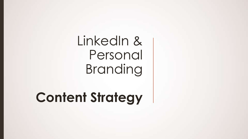 LinkedIn & Personal Branding Content Strategy