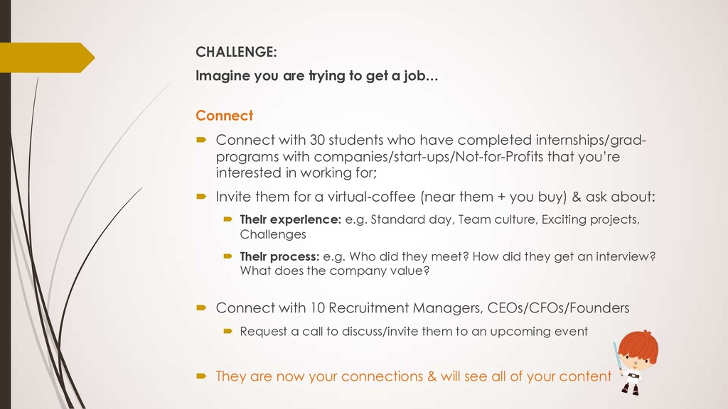 CHALLENGE: Imagine you are trying to get a job…...
