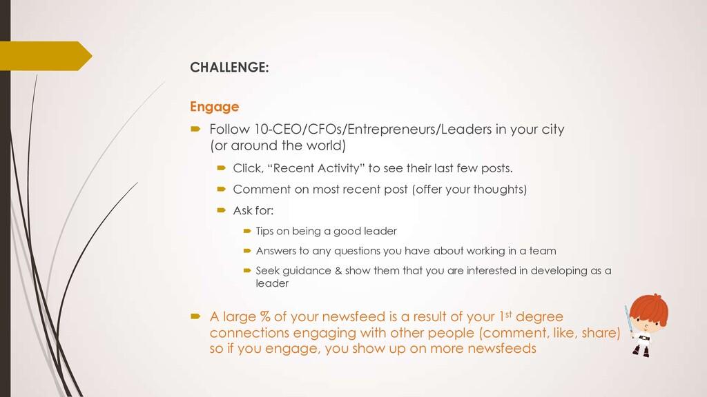 CHALLENGE: Engage ´ Follow 10-CEO/CFOs/Entrepre...
