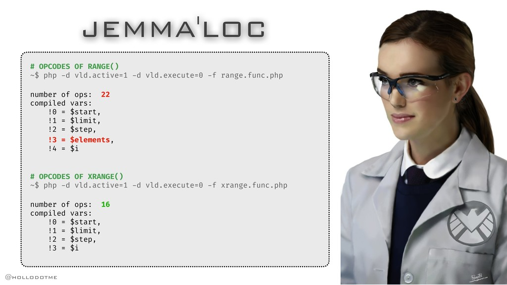 JEMMA'LOC # OPCODES OF RANGE() ~$ php -d vld.ac...