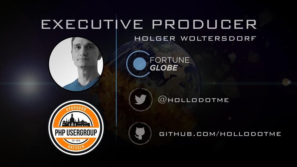 github.com/hollodotme @hollodotme EXECUTIVE PRO...