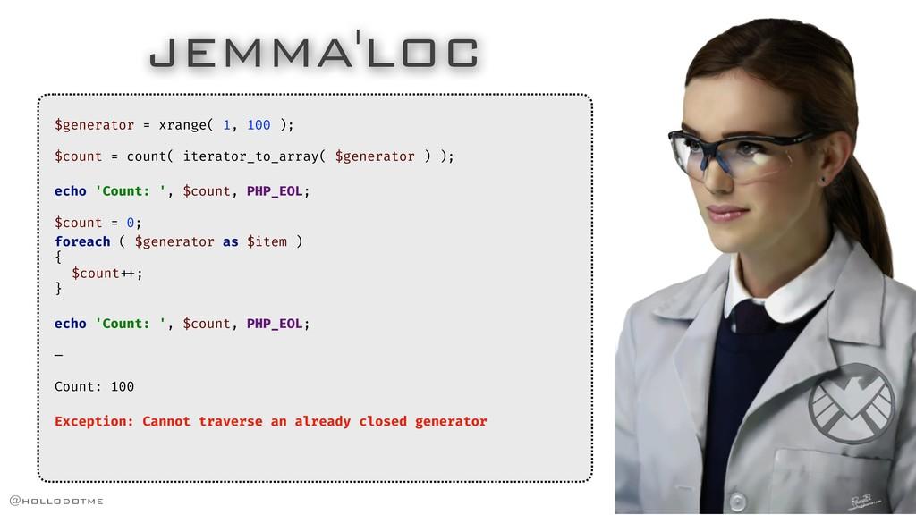 JEMMA'LOC $generator = xrange( 1, 100 ); $count...