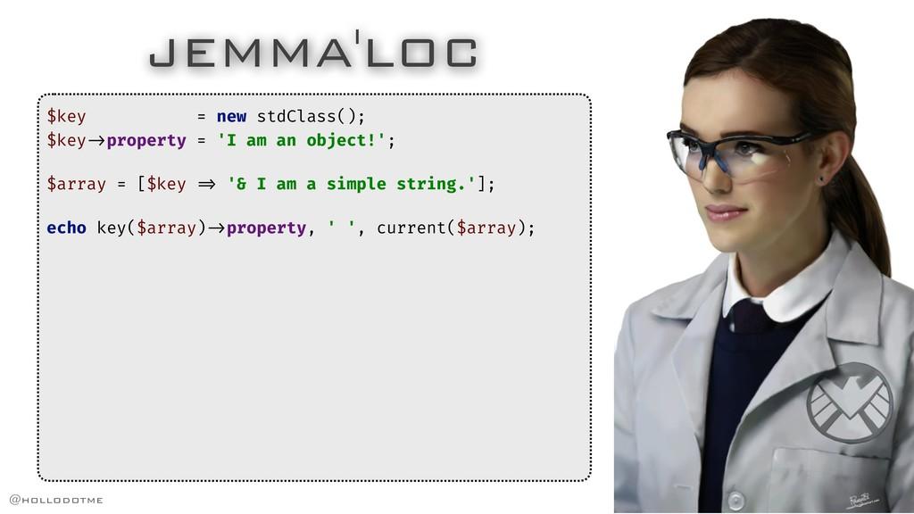 JEMMA'LOC $key = new stdClass(); $key!->propert...