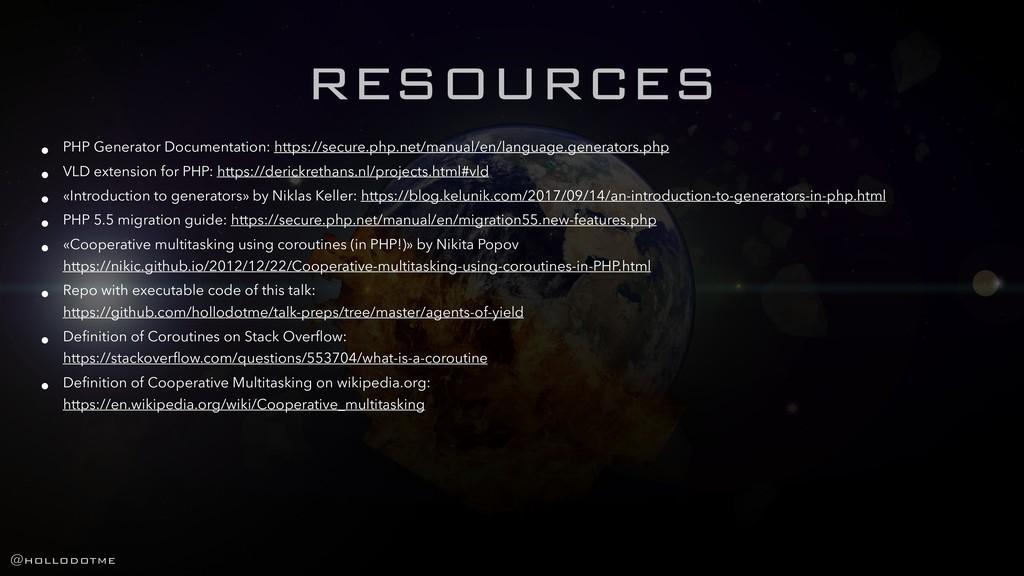 RESOURCES • PHP Generator Documentation: https:...