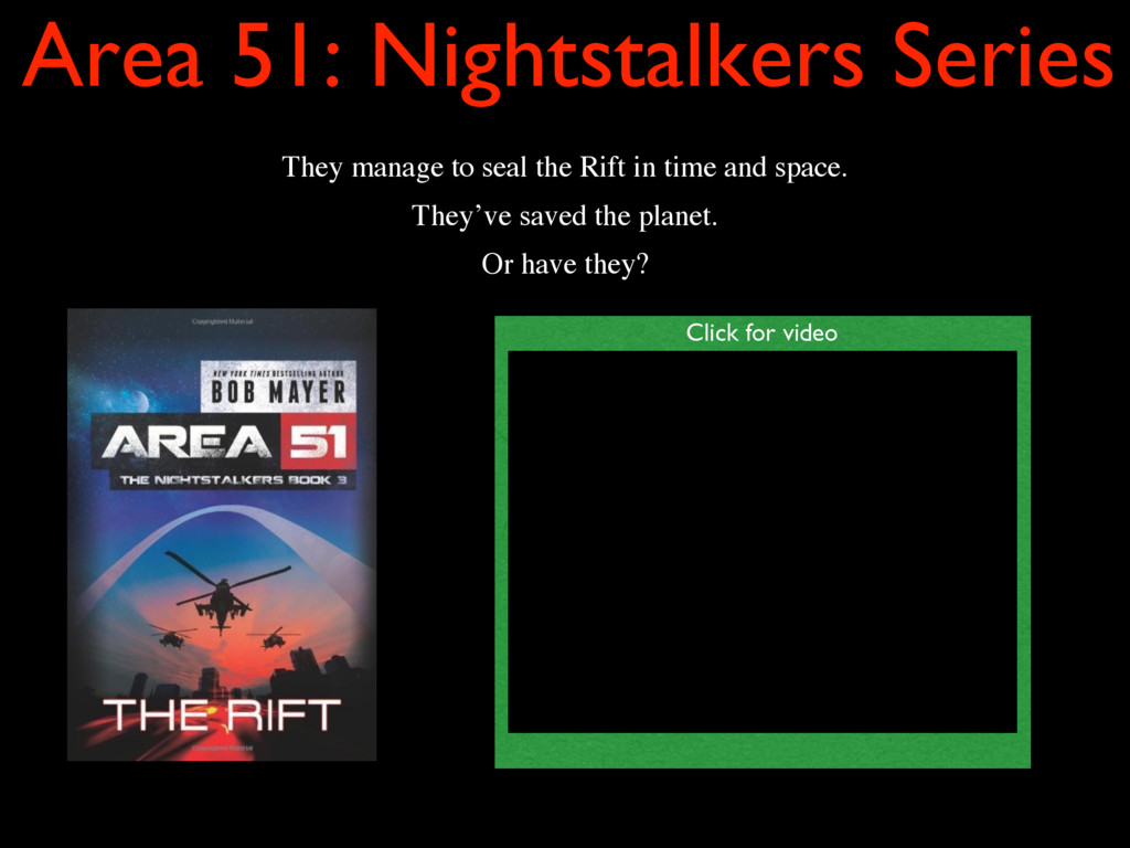 Area 51: Nightstalkers Series They manage to se...