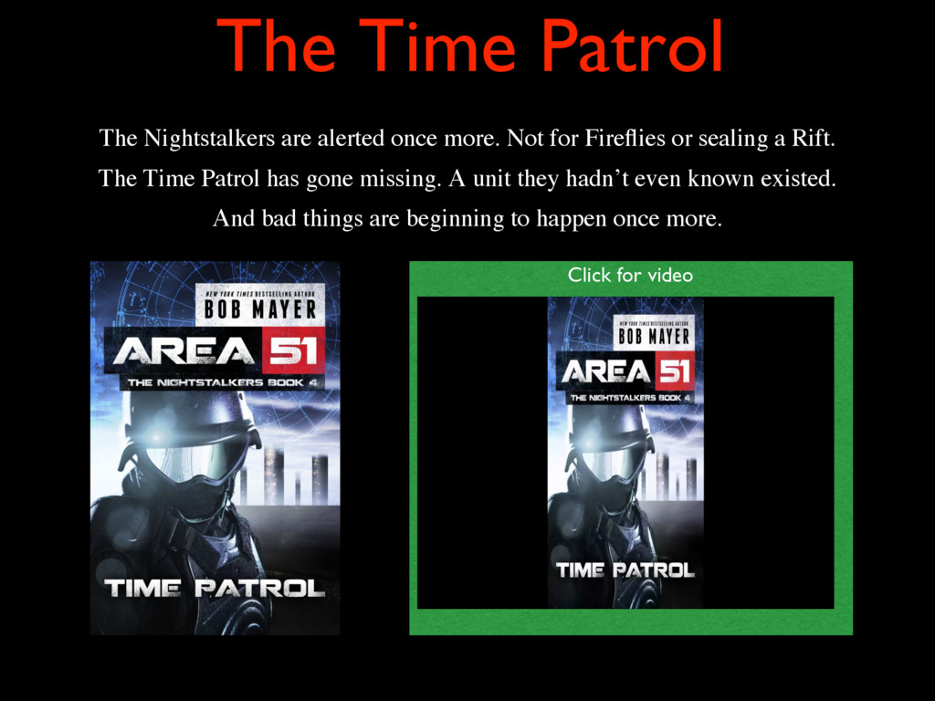 The Time Patrol The Nightstalkers are alerted o...