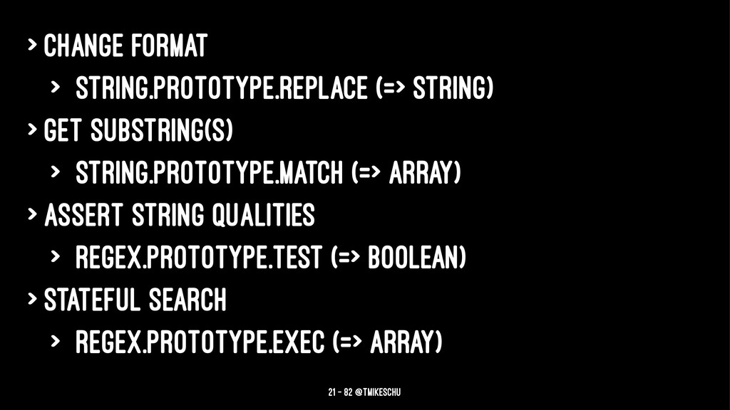 > Change format > String.prototype.replace (=> ...