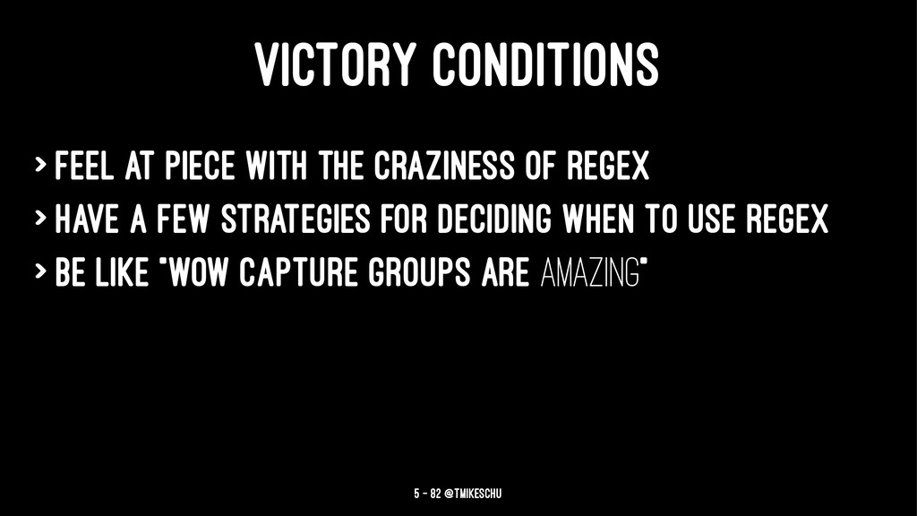 VICTORY CONDITIONS > Feel at piece with the cra...