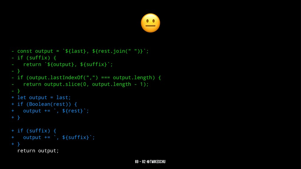 """! - const output = `${last}, ${rest.join("""" """")}`..."""