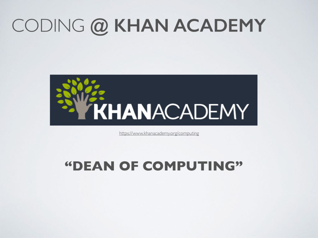 """DEAN OF COMPUTING"" CODING @ KHAN ACADEMY https..."