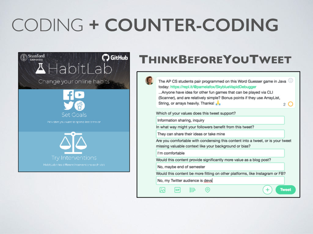CODING + COUNTER-CODING THINKBEFOREYOUTWEET