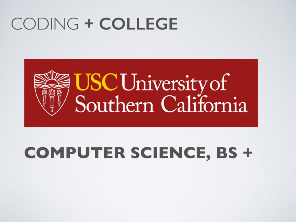COMPUTER SCIENCE, BS + CODING + COLLEGE