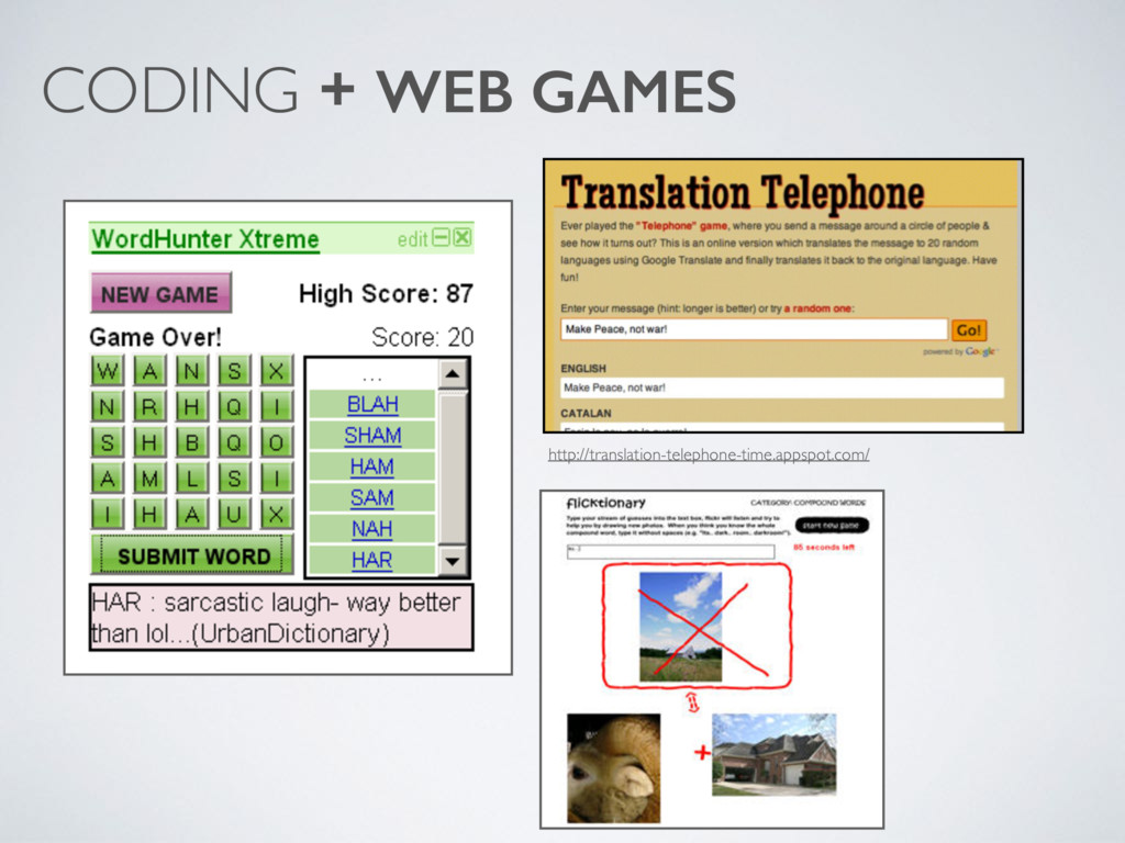CODING + WEB GAMES http://translation-telephone...