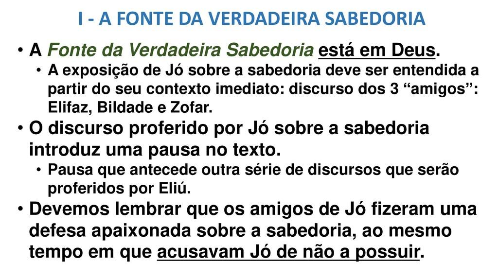 I - A FONTE DA VERDADEIRA SABEDORIA • A Fonte d...