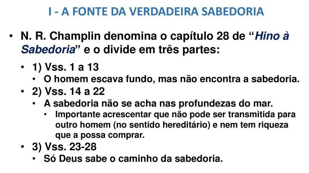 I - A FONTE DA VERDADEIRA SABEDORIA • N. R. Cha...