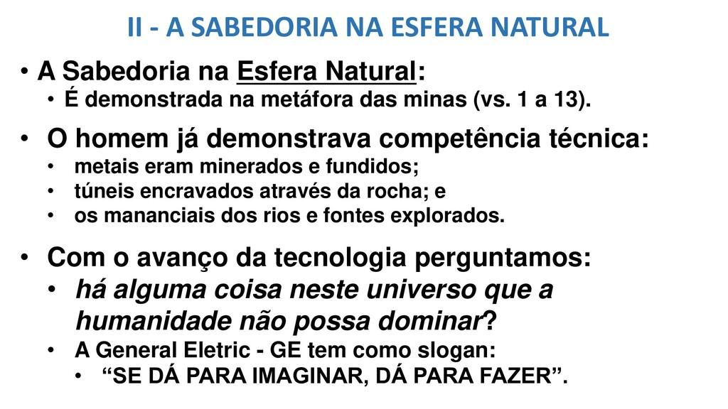 II - A SABEDORIA NA ESFERA NATURAL • A Sabedori...