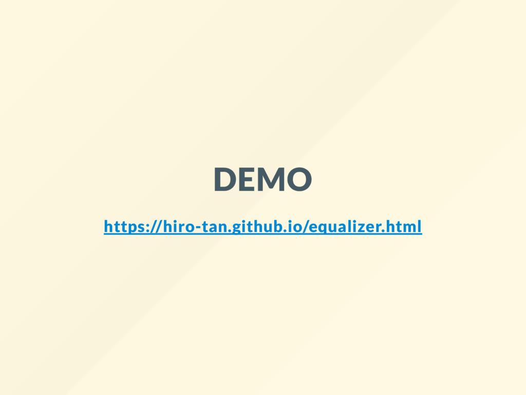 DEMO https://hiro-tan.github.io/equalizer.html
