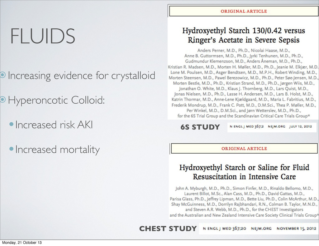FLUIDS  Increasing evidence for crystalloid  ...