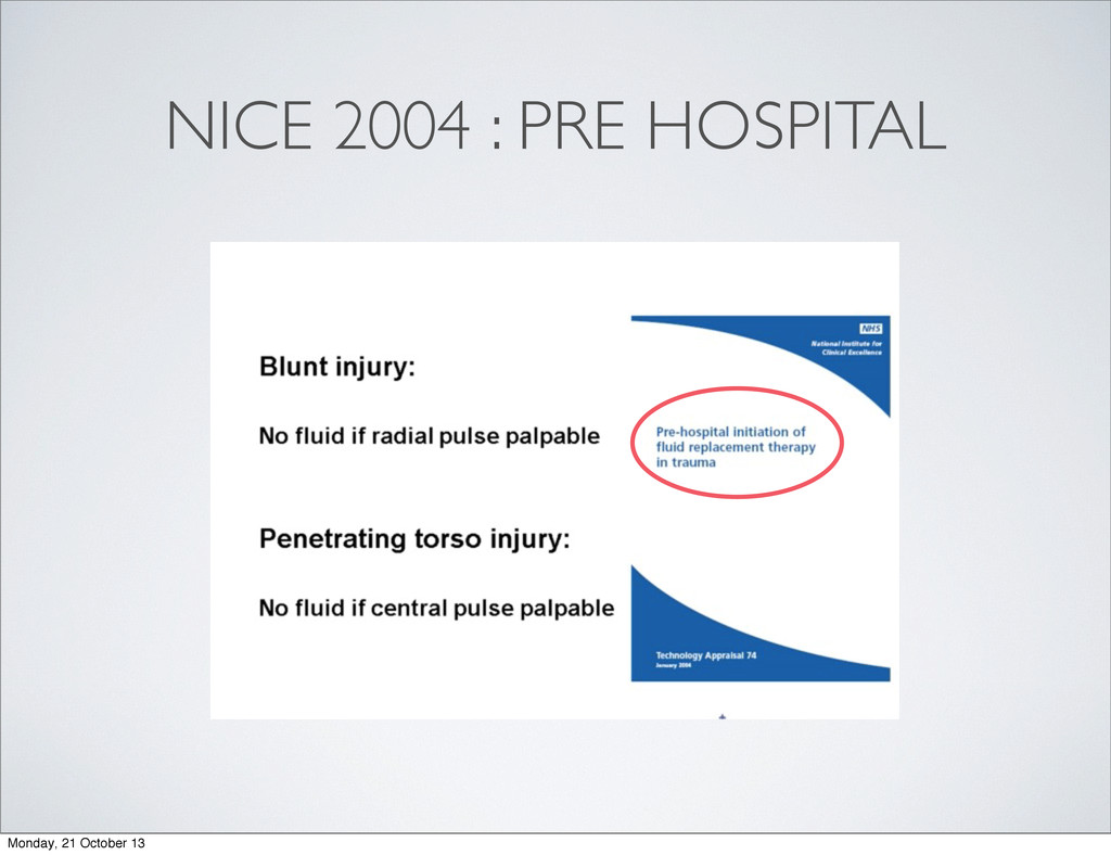 NICE 2004 : PRE HOSPITAL Monday, 21 October 13