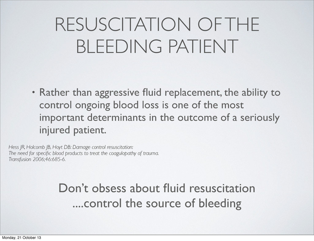 RESUSCITATION OF THE BLEEDING PATIENT • Rather ...