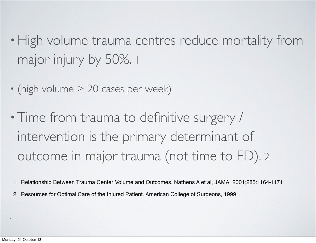 •High volume trauma centres reduce mortality fr...
