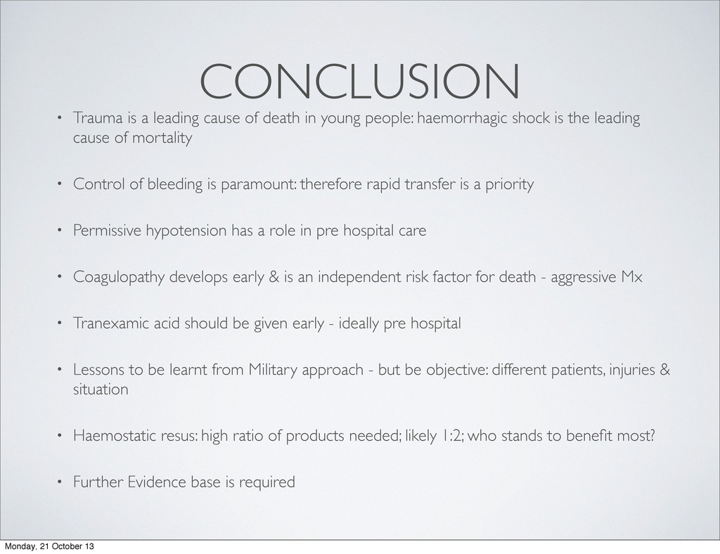 CONCLUSION • Trauma is a leading cause of death...