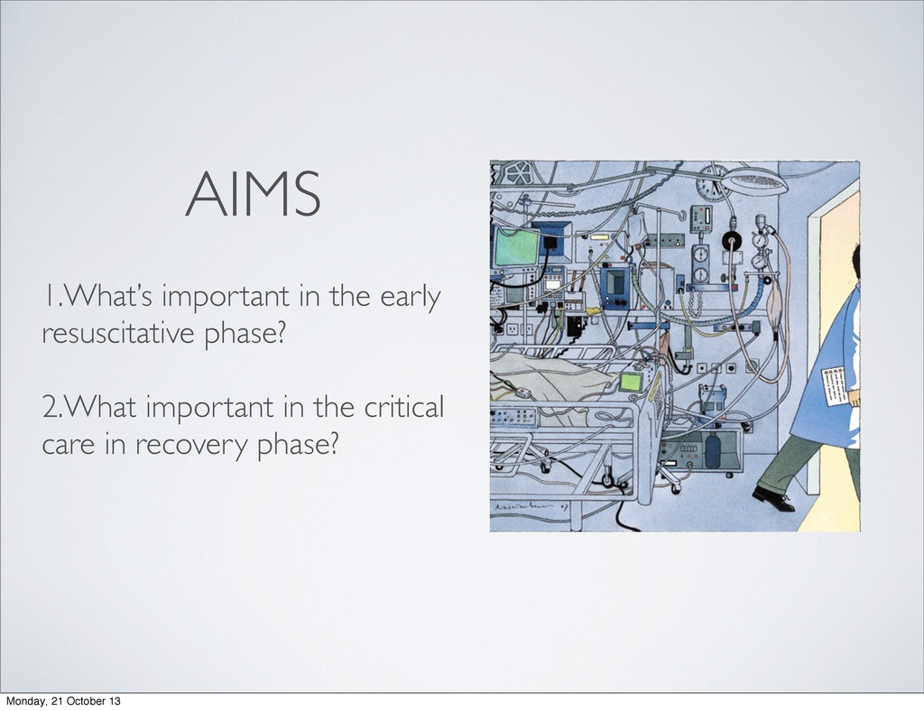 AIMS 1.What's important in the early resuscitat...