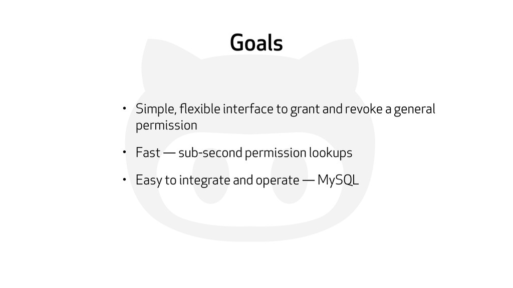' Goals • Simple, flexible interface to grant an...