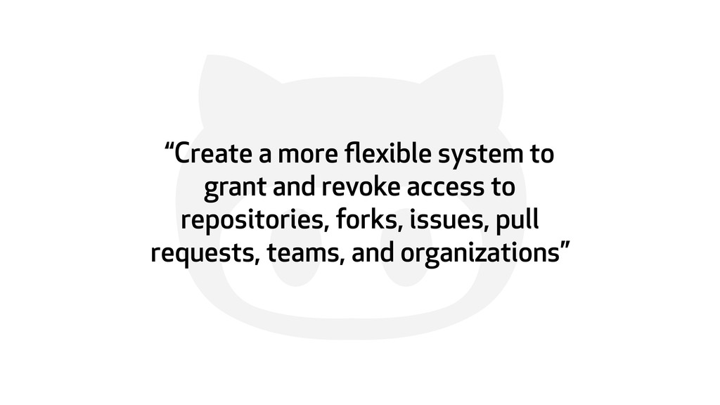 """' """"Create a more flexible system to grant and re..."""