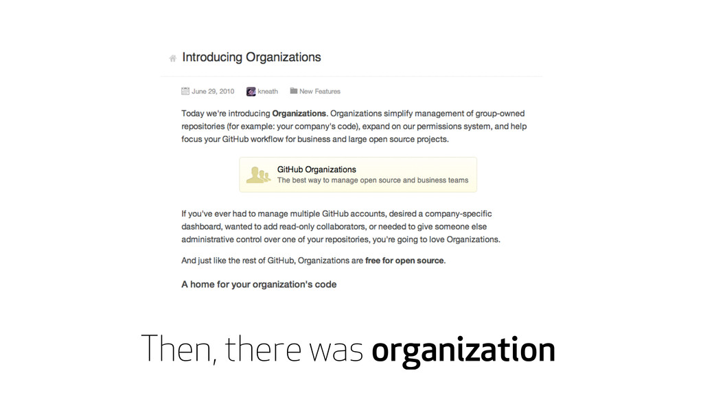 Then, there was organization