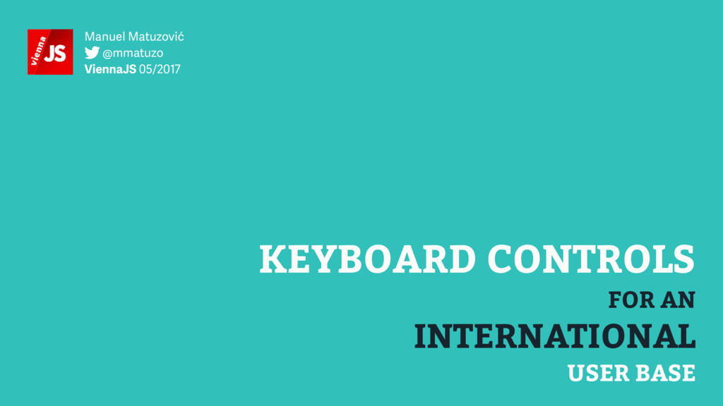 INTERNATIONAL KEYBOARD CONTROLS FOR AN USER BAS...