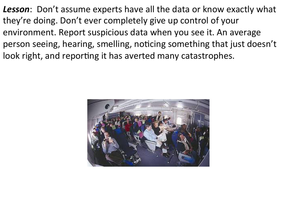 Lesson: Don't assume experts have all the data ...