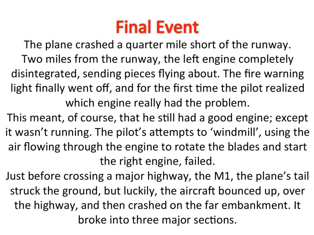 The plane crashed a quarter mile short of the r...