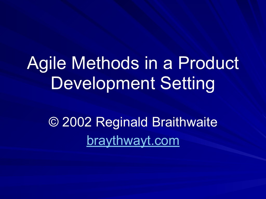 Agile Methods in a Product Development Setting ...