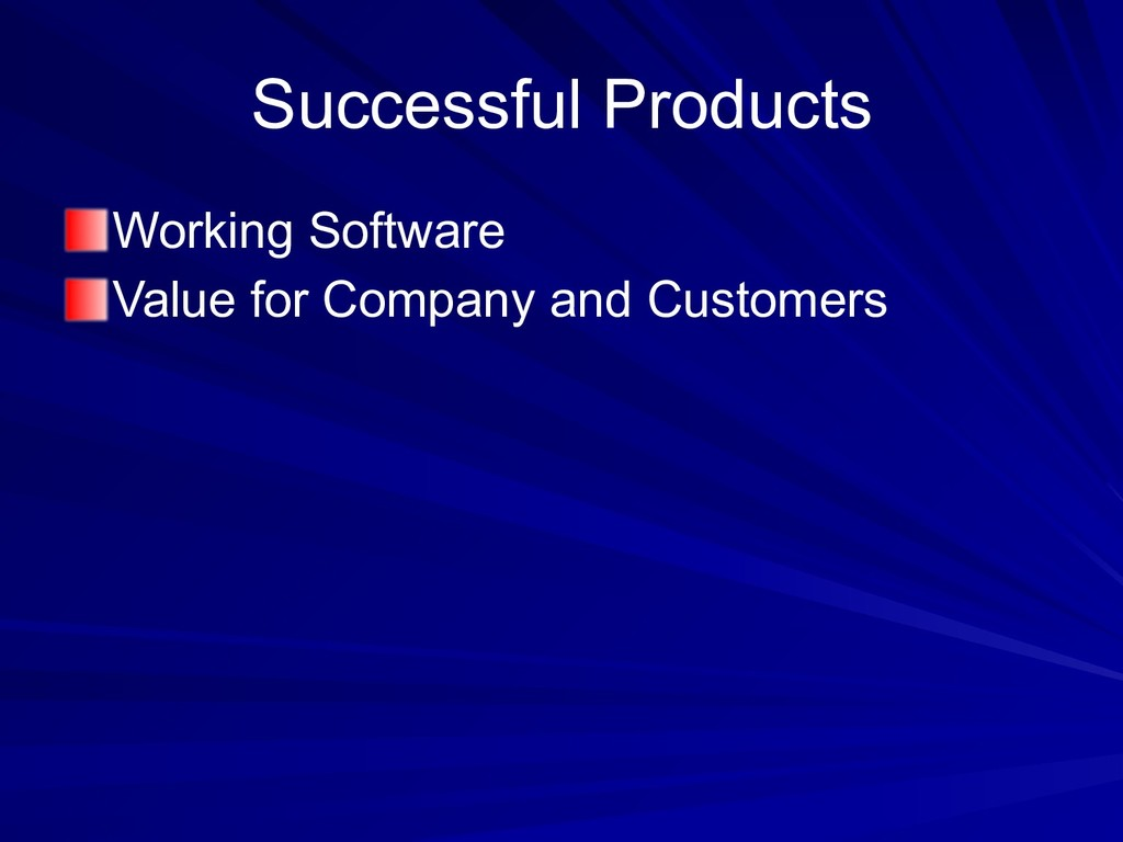 Successful Products Working Software Value for ...