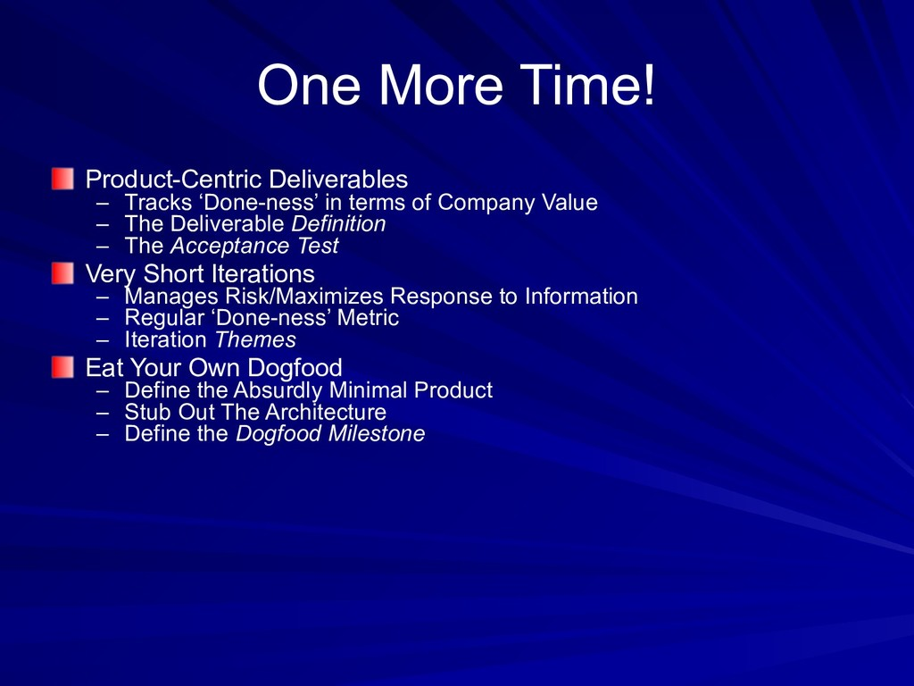 One More Time! Product-Centric Deliverables – T...