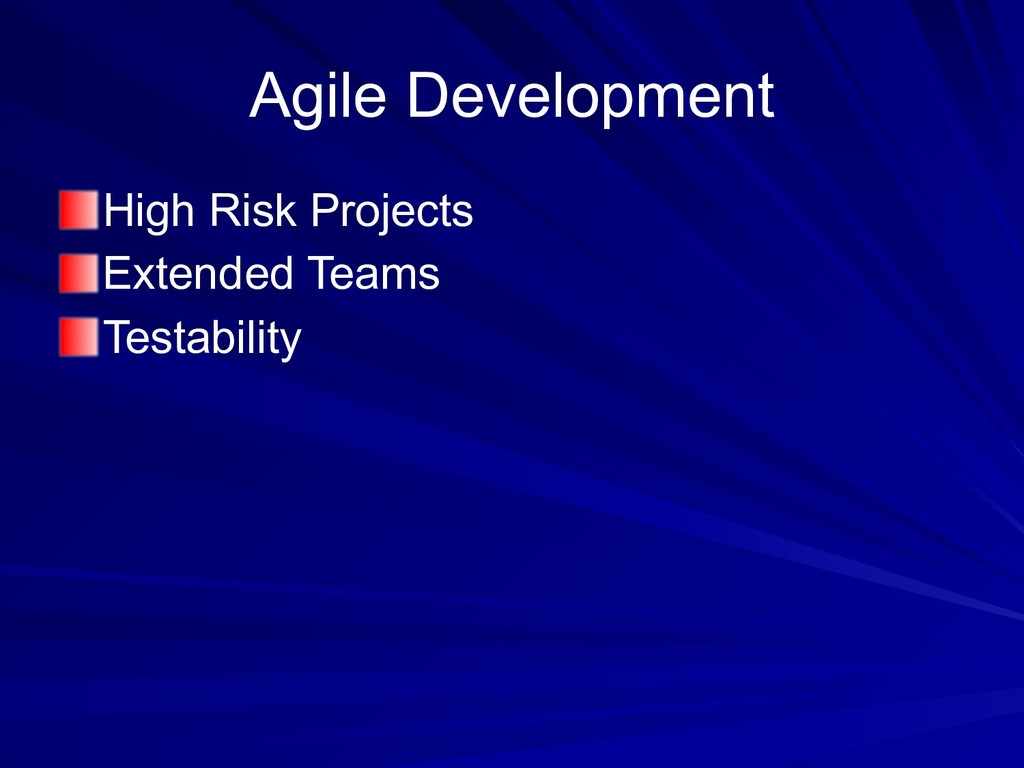 Agile Development High Risk Projects Extended T...