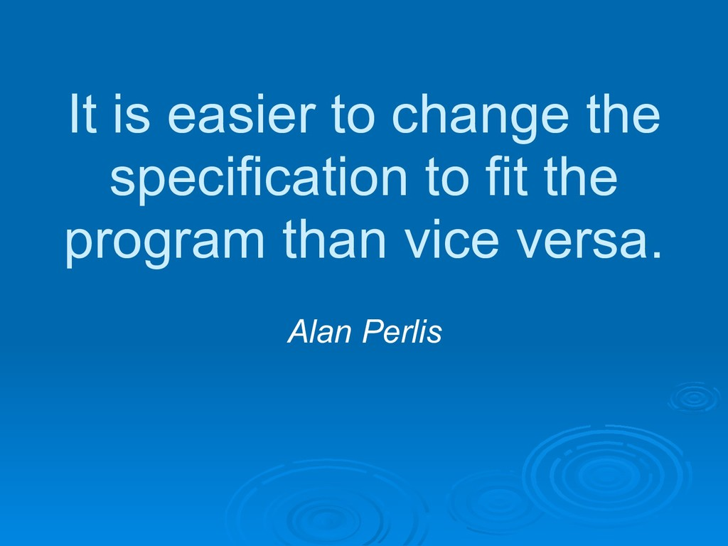 It is easier to change the specification to fit...