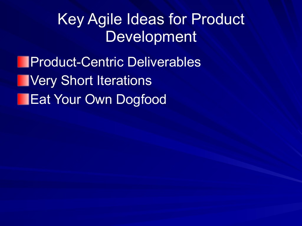 Key Agile Ideas for Product Development Product...