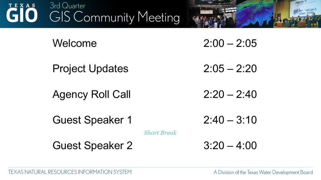 Welcome Project Updates Agency Roll Call Guest ...