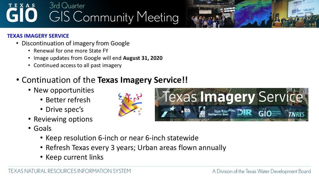 TEXAS IMAGERY SERVICE • Discontinuation of imag...