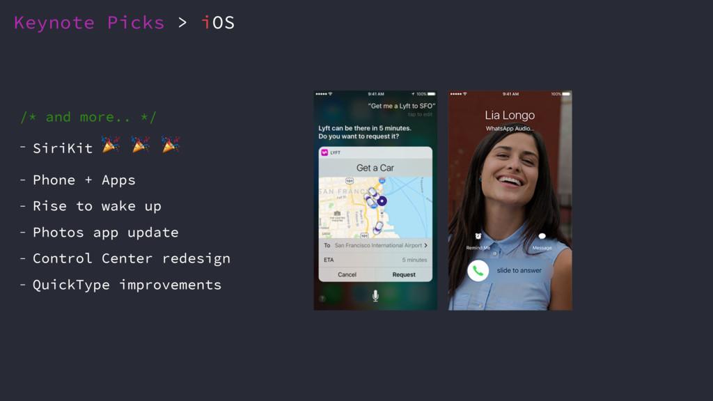 Keynote Picks > iOS /* and more.. */ - SiriKit ...