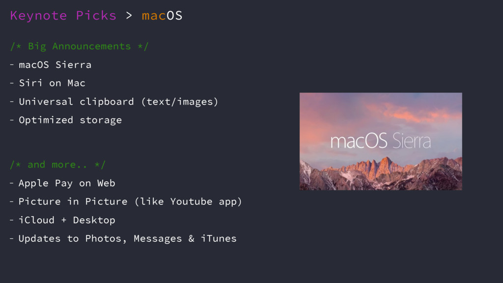 Keynote Picks > macOS /* Big Announcements */ -...