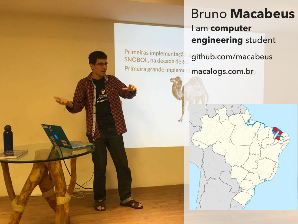 Bruno Macabeus I am computer engineering studen...