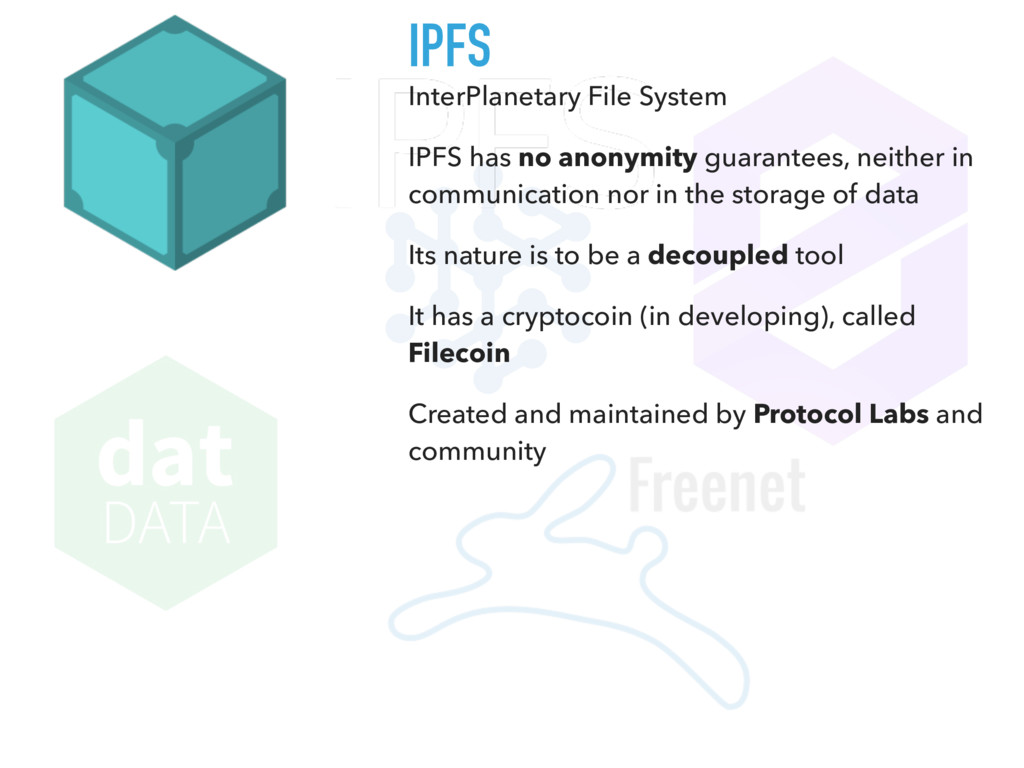 IPFS InterPlanetary File System IPFS has no ano...