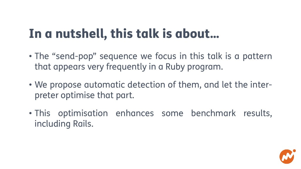 """In a nutshell, this talk is about… • The """"send-..."""