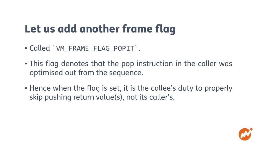 Let us add another frame flag • Called `VM_FRAM...
