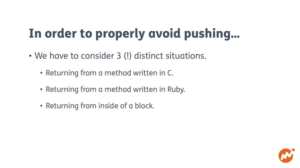 In order to properly avoid pushing… • We have t...