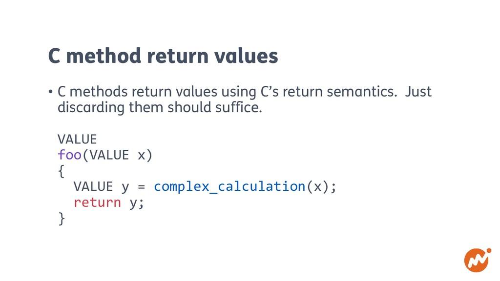 C method return values • C methods return value...